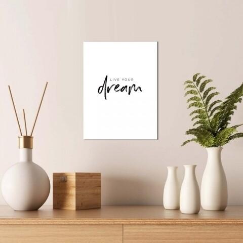 Tablou decorativ, Alpha Wall, Live your Dream, 30x40 cm